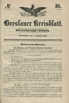 Breslauer Kreisblatt. Jg.27, № 31 (4 August 1860) + dod.