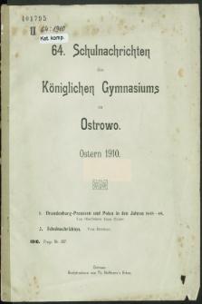 64. Schulnachrichten des Königlichen Gymnasiums zu Ostrowo : Ostern 1910