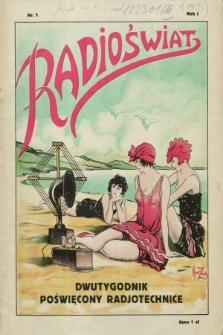 Radioświat : dwutygodnik poświęcony radjotechnice. R.1, nr 1 (1 kwietnia 1925) + wkładka