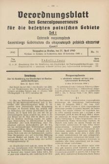 Verordnungsblatt des Generalgouverneurs für die besetzten polnischen Gebiete = Dziennik Rozporządzeń Generalnego Gubernatora dla okupowanych polskich obszarów. 1940, Teil = Cz.1, Nr. 31 (23 April)