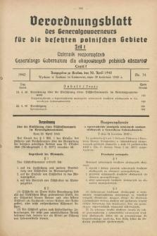 Verordnungsblatt des Generalgouverneurs für die besetzten polnischen Gebiete = Dziennik Rozporządzeń Generalnego Gubernatora dla okupowanych polskich obszarów. 1940, Teil = Cz.1, Nr. 34 (30 April)