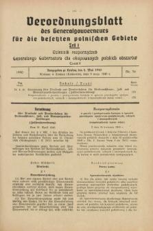 Verordnungsblatt des Generalgouverneurs für die besetzten polnischen Gebiete = Dziennik Rozporządzeń Generalnego Gubernatora dla okupowanych polskich obszarów. 1940, Teil = Cz.1, Nr. 36 (8 Mai)