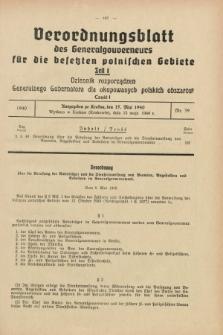 Verordnungsblatt des Generalgouverneurs für die besetzten polnischen Gebiete = Dziennik Rozporządzeń Generalnego Gubernatora dla okupowanych polskich obszarów. 1940, Teil = Cz.1, Nr. 39 (15 Mai)