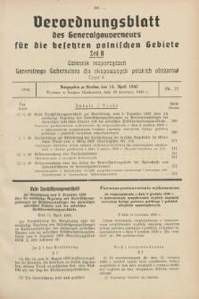 Verordnungsblatt des Generalgouverneurs für die besetzten polnischen Gebiete = Dziennik Rozporządzeń Generalnego Gubernatora dla okupowanych polskich obszarów. 1940, Teil = Cz.2, Nr. 27 (18 April)