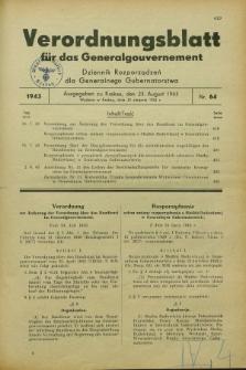 Verordnungsblatt für das Generalgouvernement = Dziennik Rozporządzeń dla Generalnego Gubernatorstwa. 1943, Nr. 64 (23 August)