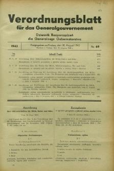 Verordnungsblatt für das Generalgouvernement = Dziennik Rozporządzeń dla Generalnego Gubernatorstwa. 1943, Nr. 69 (30 August)