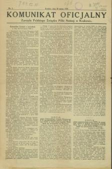Komunikat Oficjalny Zarządu Polskiego Związku Piłki Nożnej w Krakowie. 1925, nr 1 (20 marca)