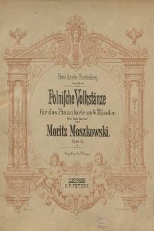 Polnische Volkstänze : für das pianoforte zu 4 Händen : opus 55