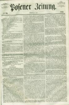 Posener Zeitung. 1853, № 130 (8 Juni)