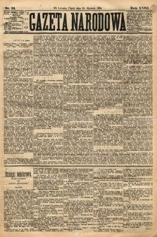 Gazeta Narodowa. 1884, nr21