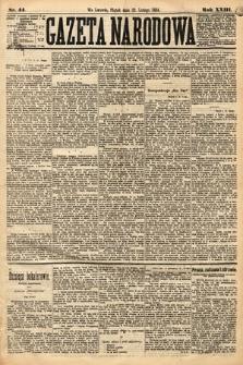 Gazeta Narodowa. 1884, nr44