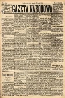 Gazeta Narodowa. 1884, nr91