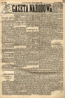 Gazeta Narodowa. 1884, nr136