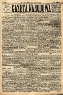 Gazeta Narodowa. 1884, nr143