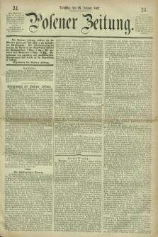 Posener Zeitung. 1867, [№] 24 (29 Januar) + dod.