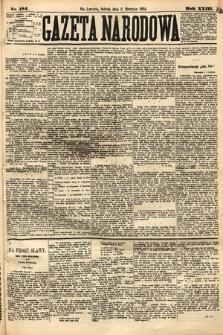 Gazeta Narodowa. 1884, nr184