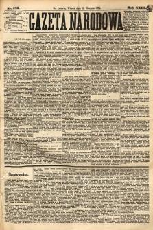 Gazeta Narodowa. 1884, nr186