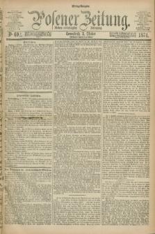 Posener Zeitung. Jg.77 [i.e.81], Nr. 692 (3 Oktober 1874) - Mittag=Ausgabe.