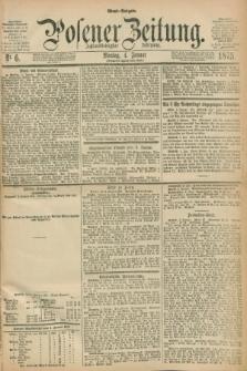 Posener Zeitung. Jg.78 [i.e.82], Nr. 6 (4 Januar 1875) - Abend=Ausgabe.
