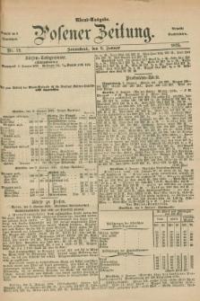 Posener Zeitung. Jg.78 [i.e.82], Nr. 12 (9 i.e. 6 Januar 1875) - Abend=Ausgabe.