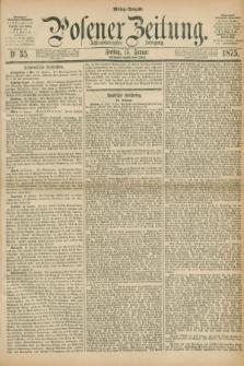 Posener Zeitung. Jg.78 [i.e.82], Nr. 35 (15 Januar 1875) - Mittag=Ausgabe.