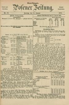 Posener Zeitung. Jg.78 [i.e.82], Nr. 36 (15 Januar 1875) - Abend=Ausgabe.