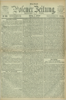 Posener Zeitung. Jg.78 [i.e.82], Nr. 89 (5 Februar 1875) - Mittag=Ausgabe.