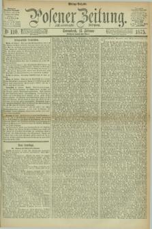 Posener Zeitung. Jg.78 [i.e.82], Nr. 110 (13 Februar 1875) - Mittag=Ausgabe.