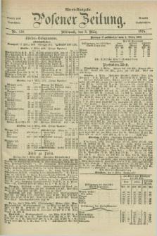 Posener Zeitung. Jg.78 [i.e.82], Nr. 156 (3 März 1875) - Abend=Ausgabe.