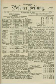 Posener Zeitung. Jg.78 [i.e.82], Nr. 174 (10 März 1875) - Abend=Ausgabe.