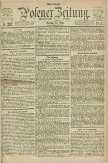 Posener Zeitung. Jg.78 [i.e.82], Nr. 203 (22 März 1875) - Mittag=Ausgabe.