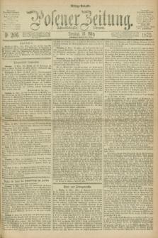 Posener Zeitung. Jg.78 [i.e.82], Nr. 206 (23 März 1875) - Mittag=Ausgabe.