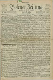 Posener Zeitung. Jg.78 [i.e.82], Nr. 694 (5 Oktober 1875) - Morgen=Ausgabe. + dod.