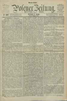 Posener Zeitung. Jg.78 [i.e.82], Nr. 697 (6 Oktober 1875) - Morgen=Ausgabe. + dod.