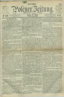 Posener Zeitung. Jg.78 [i.e.82], Nr. 739 (22 Oktober 1875) - Morgen=Ausgabe. + dod.