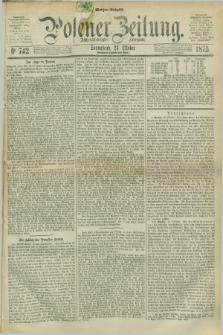 Posener Zeitung. Jg.78 [i.e.82], Nr. 742 (23 Oktober 1875) - Morgen=Ausgabe. + dod.