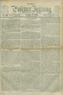 Posener Zeitung. Jg.78 [i.e.82], Nr. 743 (23 Oktober 1875) - Mittag=Ausgabe.