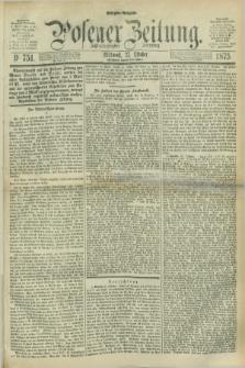 Posener Zeitung. Jg.78 [i.e.82], Nr. 751 (27 Oktober 1875) - Morgen=Ausgabe. + dod.