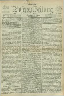 Posener Zeitung. Jg.78 [i.e.82], Nr. 754 (28 Oktober 1875) - Morgen=Ausgabe. + dod.