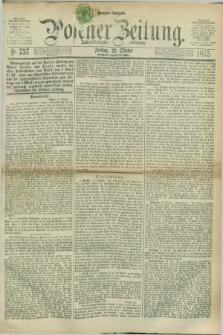 Posener Zeitung. Jg.78 [i.e.82], Nr. 757 (29 Oktober 1875) - Morgen=Ausgabe. + dod.