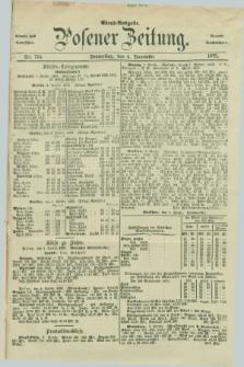 Posener Zeitung. Jg.78 [i.e.82], Nr. 774 (4 November 1875) - Abend=Ausgabe.