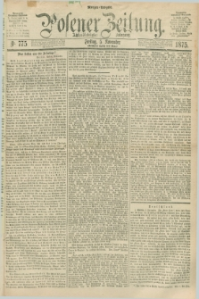 Posener Zeitung. Jg.78 [i.e.82], Nr. 775 (5 November 1875) - Morgen=Ausgabe. + dod.