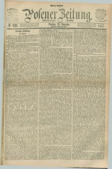 Posener Zeitung. Jg.78 [i.e.82], Nr. 821 (23 November 1875) - Mittag=Ausgabe.