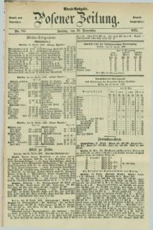 Posener Zeitung. Jg.78 [i.e.82], Nr. 831 (26 November 1875) - Abend=Ausgabe.