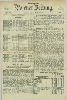 Posener Zeitung. Jg.78 [i.e.82], Nr. 834 (27 November 1875) - Abend=Ausgabe.