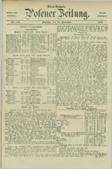 Posener Zeitung. Jg.78 [i.e.82], Nr. 840 (30 November 1875) - Abend=Ausgabe.