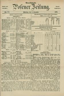Posener Zeitung. Jg.78 [i.e.82], Nr. 855 (6 Dezember 1875) - Abend=Ausgabe.