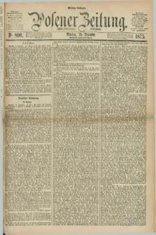 Posener Zeitung. Jg.78 [i.e.82], Nr. 890 (20 Dezember 1875) - Mittag=Ausgabe.