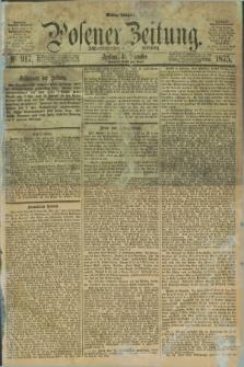 Posener Zeitung. Jg.78 [i.e.82], Nr. 917 (31 Dezember 1875) - Mittag=Ausgabe.