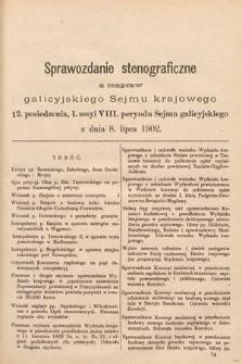 [Kadencja VIII, sesja I, pos. 12] Sprawozdanie Stenograficzne z Rozpraw Galicyjskiego Sejmu Krajowego. 12.Posiedzenie 1.Sesyi VIII. Peryodu Sejmu Galicyjskiego